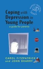 Coping with Depression in Young People: A Guide  for Parents (Family-ExLibrary
