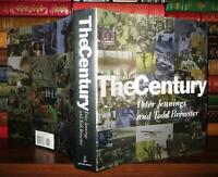 Jennings, Peter & Todd Brewster THE CENTURY  1st Edition 6th Printing