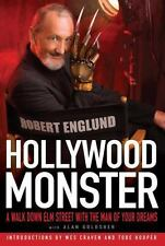 Hollywood Monster : A Walk down Elm Street with the Man of Your Dreams by...