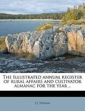 The Illustrated annual register of rural affairs and cultivator almanac for the