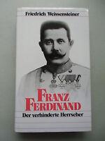 Franz Ferdinand Der verhinderte Herrscher 1983
