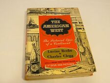 The American West Pictorial Epic Continent Lucius Beebe book hard cover 1000 pic