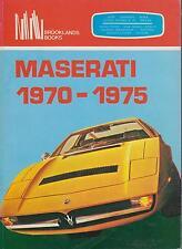 MASERATI GHILBI SS / SPIDER INDY KHAMSIN BORA MERAK '70-75 PERIOD ROADTESTS BOOK