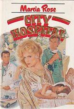 M. Rose City Hospital Euroclub 1989 1° ed. L5894