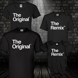 The Original The Remix T-Shirt Vater Sohn Tochter Baby Mutter Hipster 100% BW