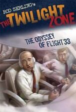 The Twilight Zone: The Odyssey of Flight 33 (Rod Serling's the Twiligh-ExLibrary