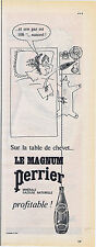 PUBLICITE ADVERTISING 054 1962 Le Magnum PERRIER sur la table de Chevet