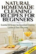 Natural Homemade Cleaning Recipes for Beginners : Essential Oil Recipes for...