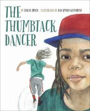 The Thumbtack Dancer by Leslie Tyron (2017, Hardcover)