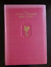 THE JESUS COLLEGE BOAT CLUB 1827 - 1962 (ROWING)