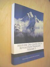 Granier de Cassagnac Histoire Des Causes de La Revolution Francaise vol2 Reprint