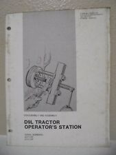 CATERPILLAR D9L TRACTOR OPERATORS STATION DISASSEMBLY ASSEMBLY MANUAL 40Y 41Y
