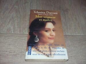 TEHMINA DURRANI, MON SEIGNEUR ET MAÎTRE / WILLIAM HOFFER ET MARILYN HOFFER