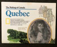 National Geographic MAP  March 1991  The Making of Canada  Quebec