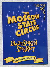 THE MOSCOW STATE CIRCUS - BABUSHKIN SEKRET - THEATRE BROCHURE 2013