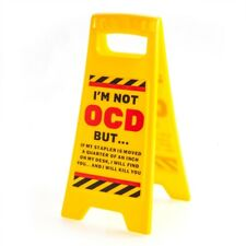 444111 I'M NOT OCD BUT... DESK DOUBLE SIDED MINI WARNING SIGN NOVELTY GIFT IDEA