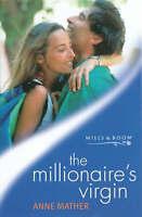 The Millionaire's Virgin (Mills & Boon Modern), Mather, Anne, Very Good Book