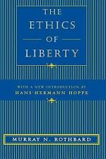 NEW - The Ethics of Liberty by Rothbard, Murray N.