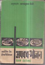 INDIA - RAW EATING APAKV-BHOJAN - BY ARSHAVIR TER HOVANASSIAN - IN HINDI - 1971