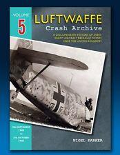 Luftwaffe Crash Archive - Volume 5