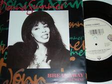 """7"""" - DONNA SUMMER Breakaway & LOVE IS IN CONTROL - 1989 # 1220"""
