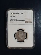 1894 Canada Quarter NGC VG10 SILVER BETTER DATE 25C Coin PRICED TO SELL QUICKLY!