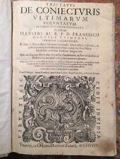 F.Mantica: Tractatus de coniecturis ultimarum voluntatum, Venezia Zenarij, 1587