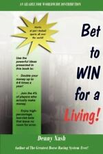 Bet to Win for a Living (Paperback or Softback)