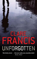 CLARE FRANCIS __ UNFORGOTTEN ___ BRAND NEW ___ FREEPOST UK