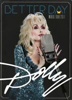 DOLLY PARTON 2011 BETTER DAY WORLD TOUR CONCERT PROGRAM BOOK BOOKLET / NM 2 MINT