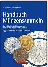 NEU: Handbuch Münzensammeln Mehlhausen 5.Aufl. Okt 2017 Battenberg Leitfaden
