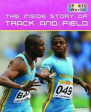 The Inside Story of Track and Field (Sports World)
