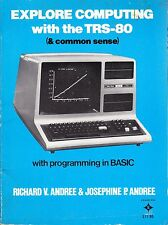 EXPLORE COMPUTING WITH THE TRS-80 by ANDREE & ANDREE