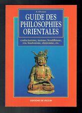 Guide Des Philosophies Orientales - Confucianisme, Taoïsme, Bouddhisme,Alteriani