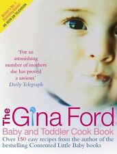 The Gina Ford Baby & Toddler Cook Book: Over 100 easy recipes for all the fami,