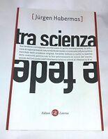 Tra scienza e fede di Jürgen Habermas