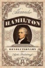 Alexander Hamilton Revolutionary Biography Book by Martha Brockenbrough Hardback