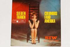 "SIW MALMKVIST -Sieben Tränen / Columbus Fand Amerika- 7"" 45 Metronome (M 833)"