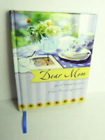 Dear Mom  Special Thoughts to Share of Hope  Love   Appreciation Pre-Owned