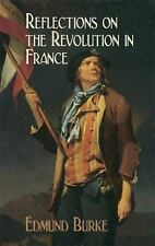 Dover Value Editions: Reflections on the Revolution in France by Edmund Burke...