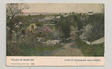 Land Of Evangeline NS, Village of Grand Pre, Circa 1906