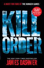 Maze Runner:  The Kill Order, Dashner, James, New
