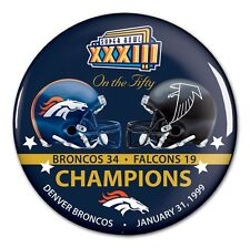 DENVER BRONCOS ATLANTA FALCONS SUPER BOWL XXXIII CHAMPS ON THE FIFTY BUTTON