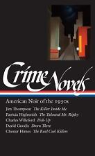 Library of America Noir Collection: Crime Novels Vol. II, Pt. 2 : American...
