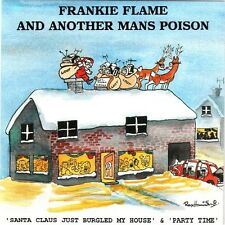 """FRANKIE FLAME AND ANOTHER MANS POISON """"SANTA CLAUS JUST BURGLED MY HOUSE"""" 7"""" NEW"""