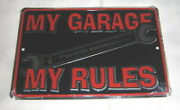 MY GARAGE MY RULES .  8x12 metal sign