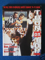 Toon on Top - Newcastle United's '94/'95 Season - Soft cover Book - 1995