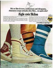 Publicité Advertising 1972 Les Chaussures Bottes après ski Aigle crée Skilon