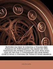 Roteiro Em Que Se Contem a Viagem Que Fizeram Os Portuguezes No Anno De 1541: Pa