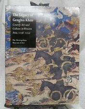 Legacy of Genghis Khan  Courtly Art and Culture in Western Asia,1256-1353